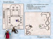 Small House и Dragon Caves